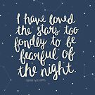 I Have Loved The Stars Too Fondly by Taylor Adkins