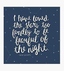 Lámina fotográfica He amado a las estrellas demasiado cariñosamente