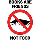 BOOKS ARE FRIENDS by Lilly Allman