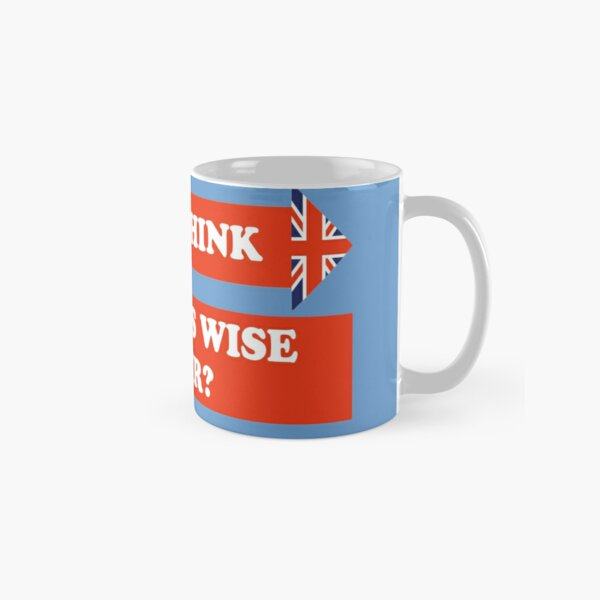 Dad's Army –Do You Think That's Wise, Sir? Classic Mug