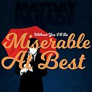 Miserable At Best by Explicit Designs