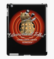 Exterminate All Folks! iPad Case/Skin