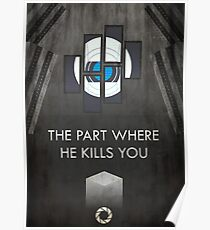 The part where he kills you Poster