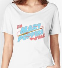 Yondu Mary Poppins Women's Relaxed Fit T-Shirt