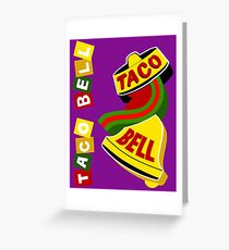 TACO BELL Greeting Card