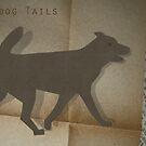 Dog Tails by GrimalkinStudio