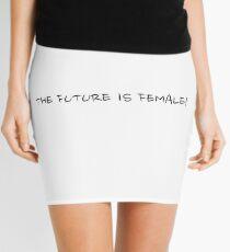 THE FUTURE IS FEMALE! Mini Skirt