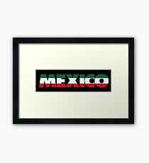 MEXICAN Framed Print