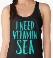 i need vitamin sea Women's Tank Top