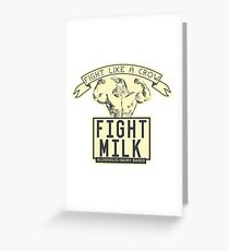 FIGHT MILK - FIGHT LIKE A CROW Greeting Card