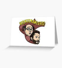 Nightcrawlers Greeting Card