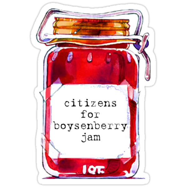 Quot I M A Citizens For Boysenberry Jam Fan Quot Stickers By