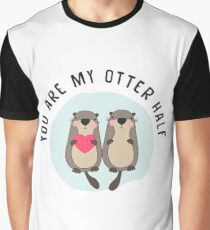 You are My Otter Half – Funny Otter Lover T-Shirt  Graphic T-Shirt