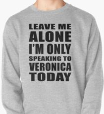 Leave Me Alone - Veronica 1 T-Shirt
