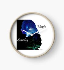 Maybe Someday  Clock