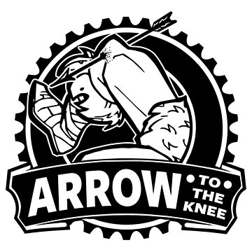 Arrow To The Knee by Game-Nation