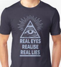 Real Eyes Realise Real Lies T-Shirt