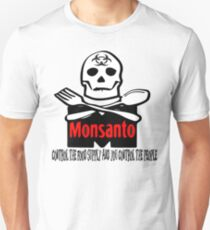 Monsanto - Control The Food Supply And You Control The People T-Shirt