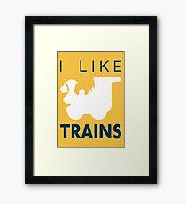 Rail King, I like trains Framed Print