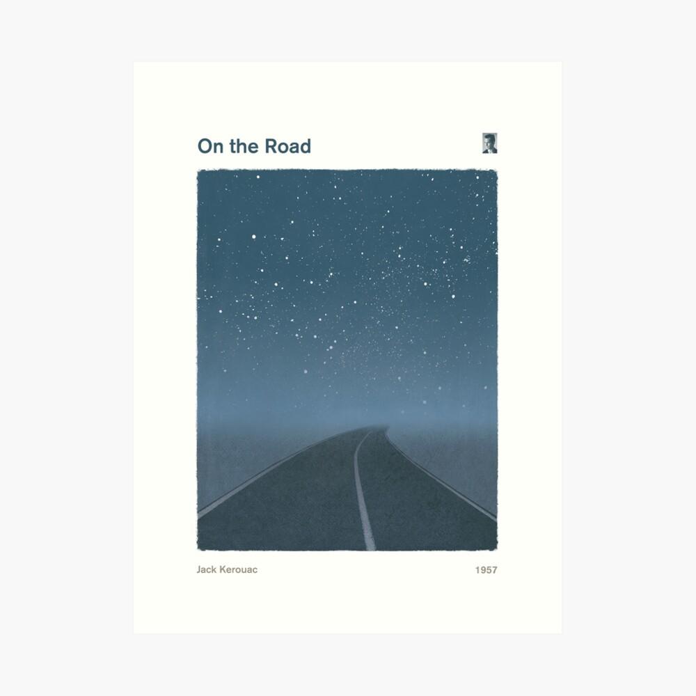 Jack Kerouac - Unterwegs Kunstdruck