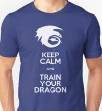 Keep calm and train your dragon WHITE FONT T-Shirt