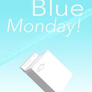 Goodbye Blue Monday!  by alexbeasley3797