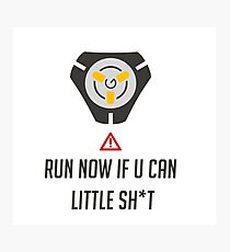 Run if you can Photographic Print