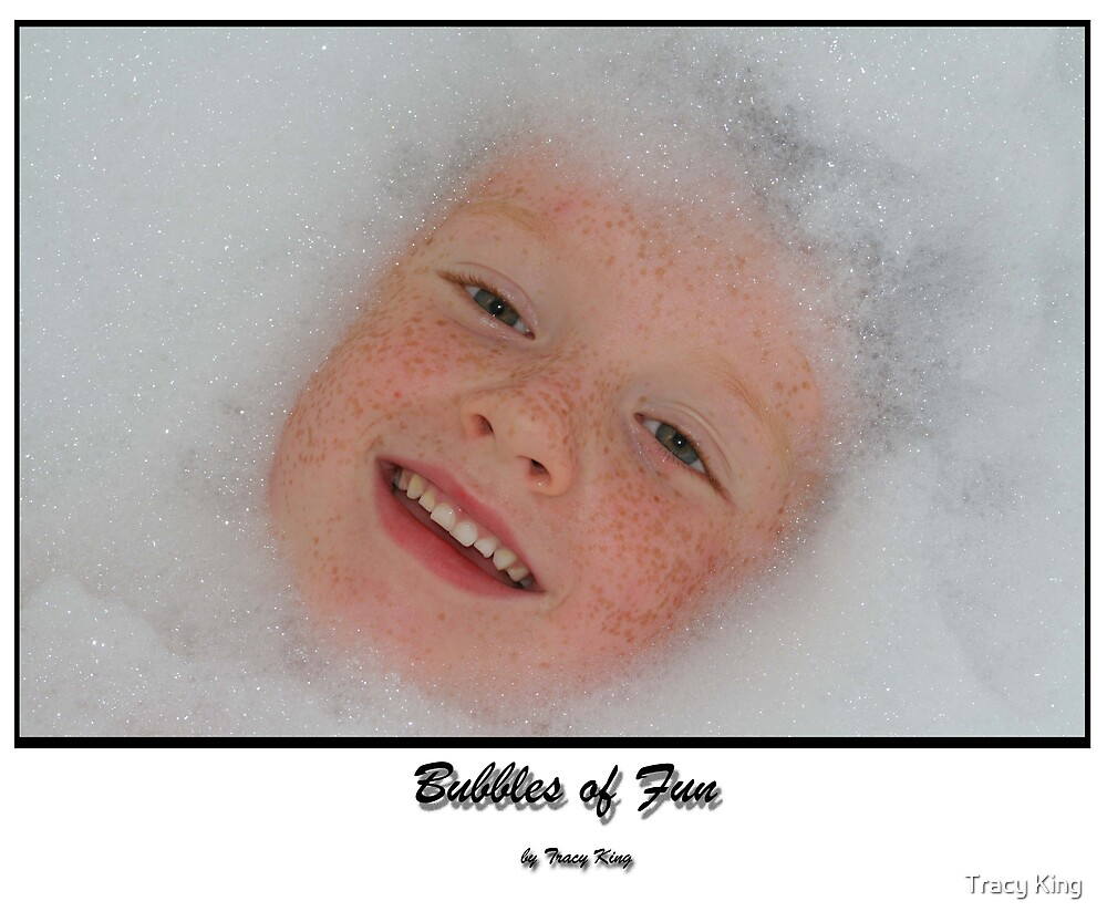 BUBBLES OF FUN by Tracy King