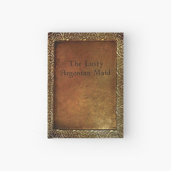 The Lusty Argonian Maid Hardcover Journal/Sketchbook Hardcover Journal