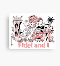 Fidel and I Canvas Print