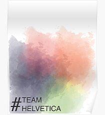 Team Helvetica Poster