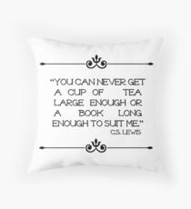 C.S. Lewis Book long enough quote Throw Pillow