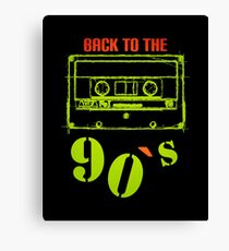 Back to the 90`s Canvas Print