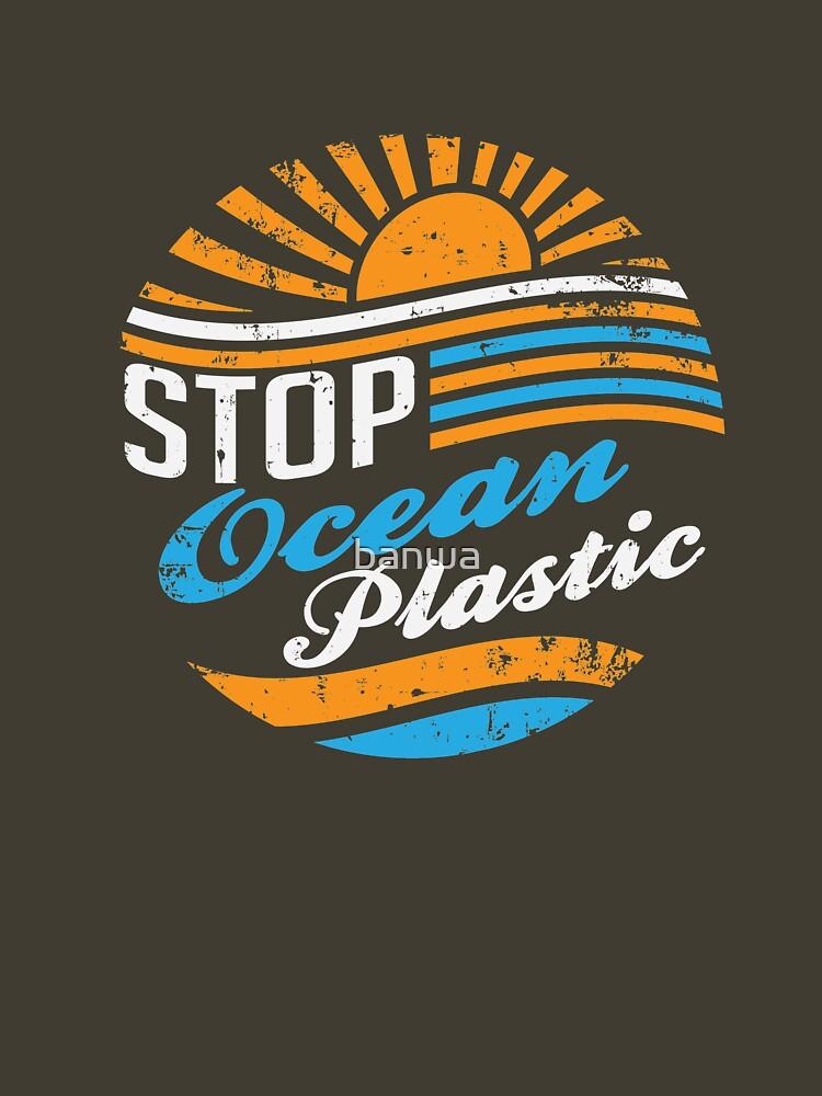 Stop Ocean Plastic by banwa