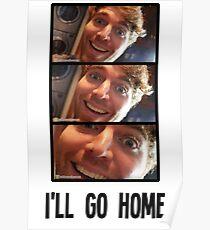 Shane Dawson - I'll Go Home Slides Poster