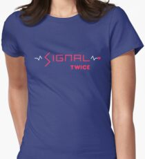 TWICE - Signal Womens Fitted T-Shirt