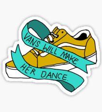 Vans Will Make Her Dance Sticker