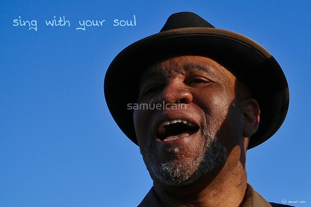 Sing with your soul by samuelcain