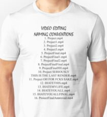 Video Editing Naming Conventions Unisex T-Shirt