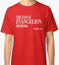 Neon Genesis Evangelion - I need you. Classic T-Shirt