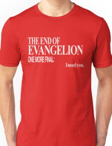 Neon Genesis Evangelion - I need you. Unisex T-Shirt