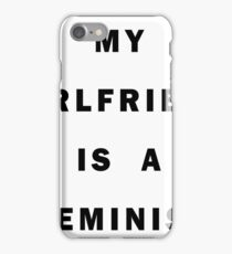 My girlfriend is a feminist iPhone Case/Skin