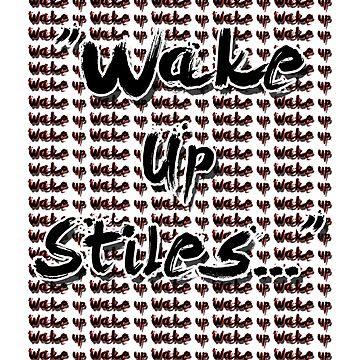 Wake Up Stiles by Housemars