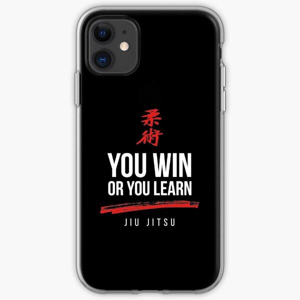 You Win or You Learn Jiu Jitsu iPhone Soft Case