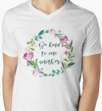 Be kind to one another Mens V-Neck T-Shirt