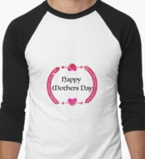 Happy Mothers Day Men's Baseball ¾ T-Shirt
