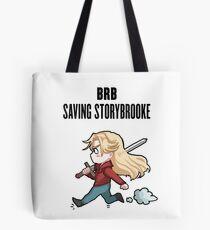 BRB - saving storybrooke Tote Bag