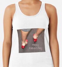~ Happy Father's Day ~ Racerback Tank Top
