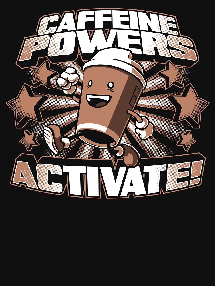 Caffeine Powers... Activate! by Obvian