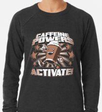 Caffeine Powers... Activate! Lightweight Sweatshirt